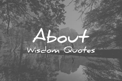 about wisdom quotes