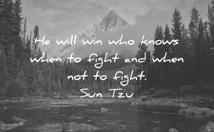 adversity quotes will win who knows when fight sun tzu wisdom