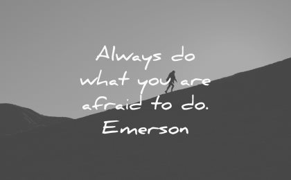 always do what you are afraid ralph waldo emerson wisdom silhouette mountain nature