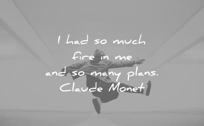 art quotes had much fire many plans claude money wisdom
