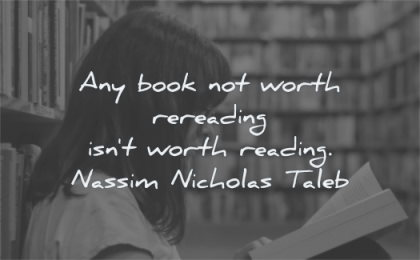 book quotes worth rereading reading nassim nicholas taleb wisdom woman library