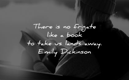 book quotes frigate like take lands away emily dickinson wisdom woman sitting reading
