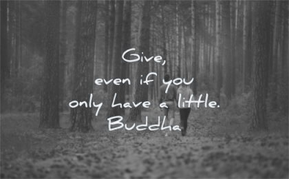 buddha quotes give even you only have little buddha wisdom couple man woman walking nature forest