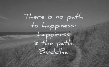 buddha quotes there path happiness buddha wisdom beach