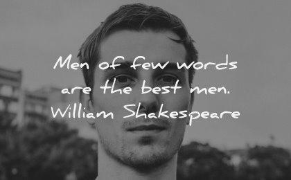 character quotes men few words best man william shakespeare wisdom