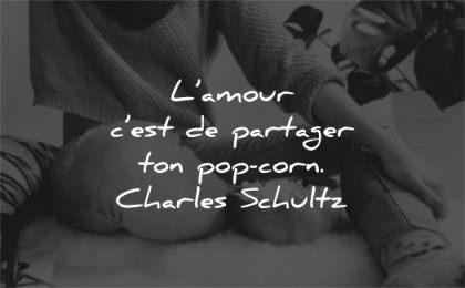 citations amour partager pop corn charles schultz wisdom quotes femme assise bol