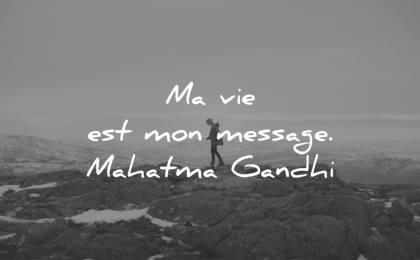citations courtes vie message mahatma gandi wisdom femme nature