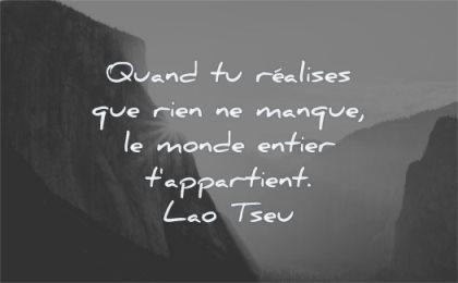 citations quand realises rien manque monde entier appartient lao tseu wisdom yosemite rayon soleil yosemite