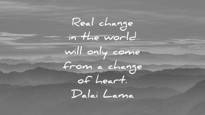 dalai lama quotes real change the world will only come from heart wisdom