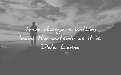 dalai lama quotes true change within leave outside wisdom silhouette man clouds