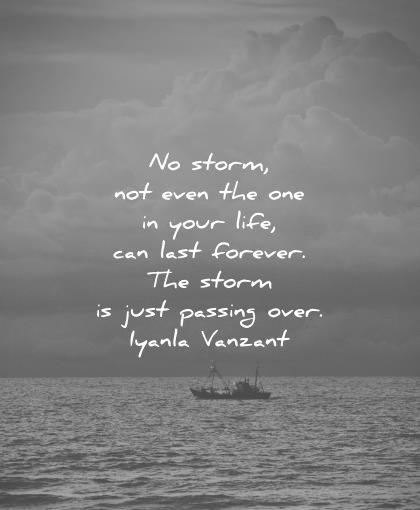 depression quotes storm not even one your life last forever just passing over iyanla vanzant wisdom