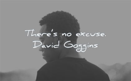 discipline quotes there excuse david goggins wisdom black man silhouette