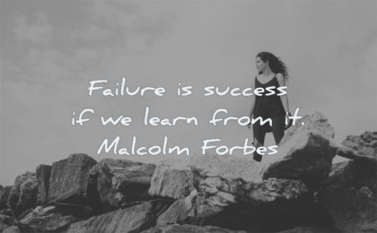 failure quotes success learn from malcolm forbes wisdom woman rocks nature