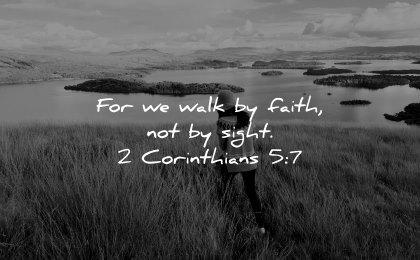 faith quotes walk sight corinthians wisdom woman walking fields nature