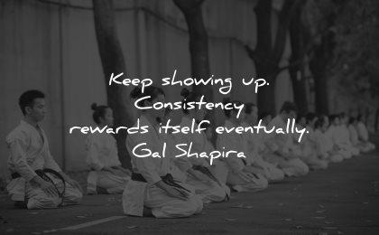 gal shapira quotes keep showing wisdom