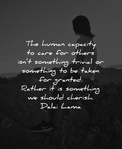 generosity quotes human capacity care others something trivial dalai lama wisdom