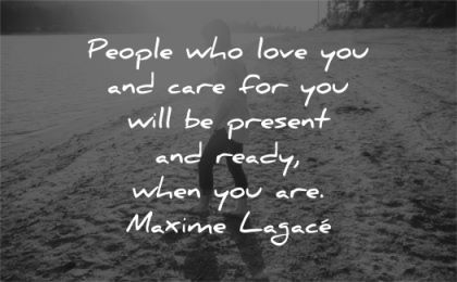grief quotes people who love you care will present read when are maxime lagace wisdom woman beach