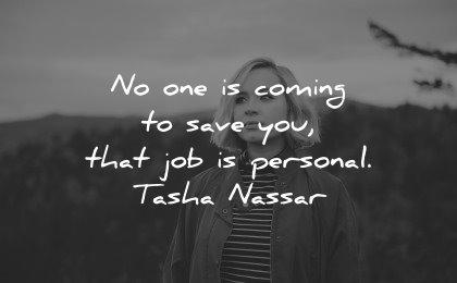 healing quotes no one coming save you personal tasha nassar wisdom woman