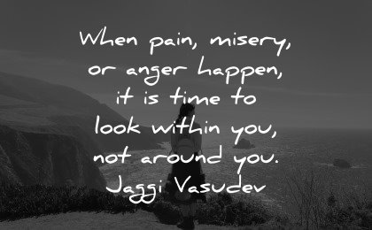 healing quotes when pain misery anger happen time look within around jaggi vasudev wisdom woman nature