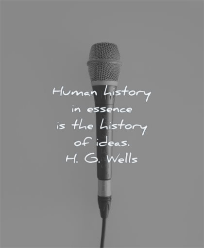 history quotes human essence ideas hg wells wisdom micro