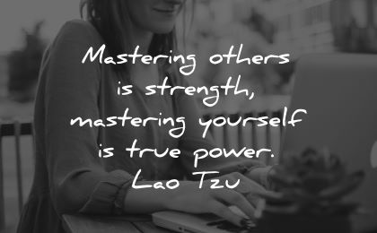 inner peace quotes mastering others strength yourself is true power lao tzu wisdom woman working laptop
