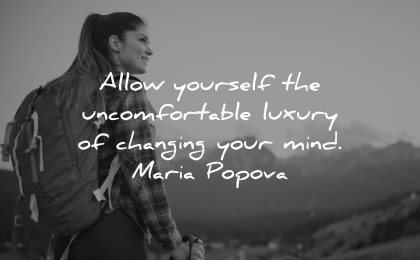 inspirational quotes for teens allow yourself uncomfortable luxury changing mind maria popova wisdom woman