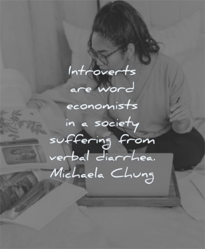 introvert quotes word economists society suffering verbal diarrhea michael chung wisdom woman working laptop