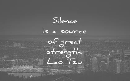 introvert quotes silence source great strength lao tzu wisdom
