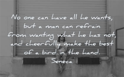 jealousy envy quotes have all wants but man refrain from wanting seneca wisdom man sitting alone