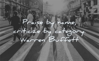 kindness quotes praise name criticize category warren buffett wisdom street