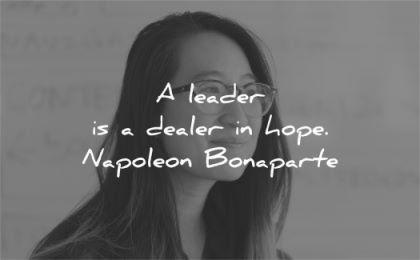 leadership quotes leader dealer hope napoleon boneparte wisdom
