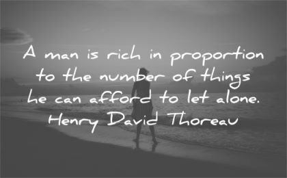 letting go quotes man rich proportion number things afford alone henry david thoreau wisdom silhouette beach