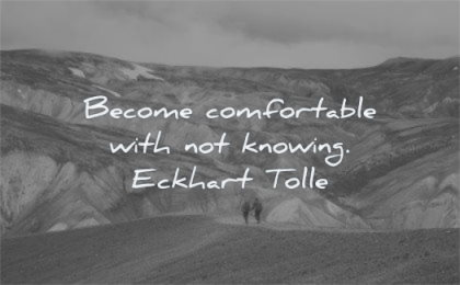letting go quotes become comfortable with knowing eckhart tolle wisdom hiking nature path