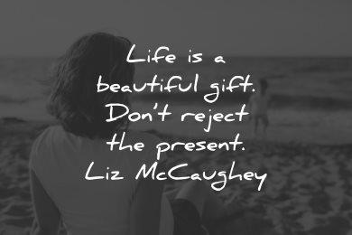 life is beautiful quotes gift liz mccaughey wisdom