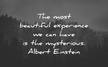 life is beautiful quotes most experience einstein wisdom