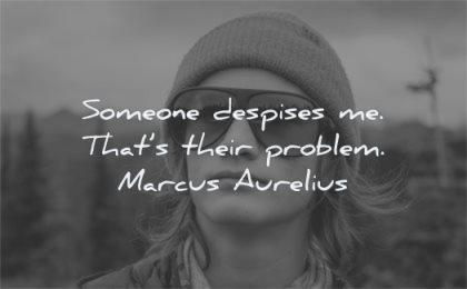 marcus aurelius quotes someone despises thats their problem wisdom man sunglasses