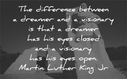 martin luther king jr difference between dreamer visionary eyes closed open wisdom statue