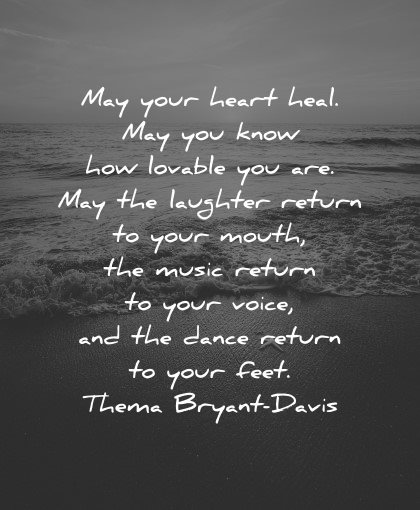 mental health quotes heart heal how lovable laughter return mouth music voice thema bryant davis wisdom water