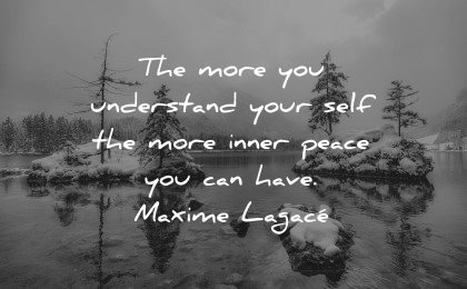 mental health quotes more understand self inner peace maxime lagace wisdom