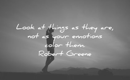 mindfulness quotes look things they your emotions color them robert greene wisdom woman silhouette
