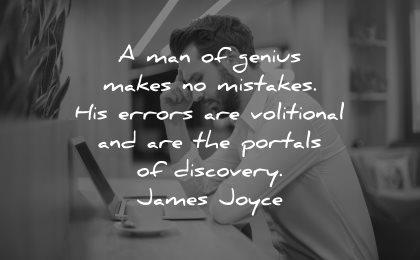 mistakes quotes man genius makes errors volitional portals discovery james joyce wisdom