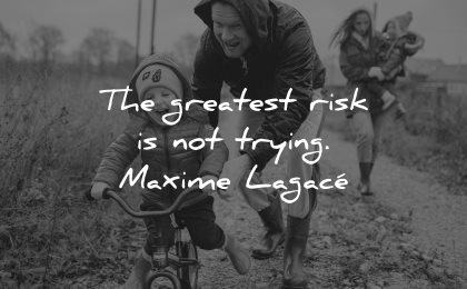 mistakes quotes greatest risk not trying maxime lagace wisdom kid bike