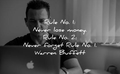 money quotes rule never lose money forget warren buffett wisdom man working laptop apple