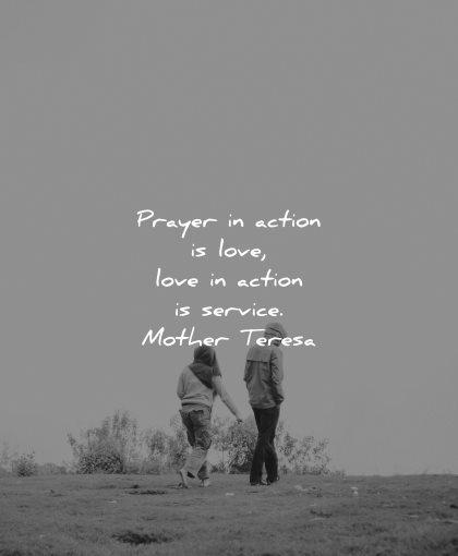 mother teresa quotes prayer action love service wisdom