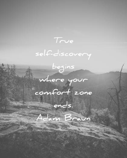 pain quotes true self discovery begins where your comfort zone ends adam braun wisdom