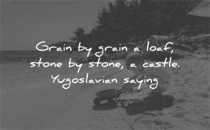 patience quotes grain loaf stone castle yugoslovian saying wisdom beach kid