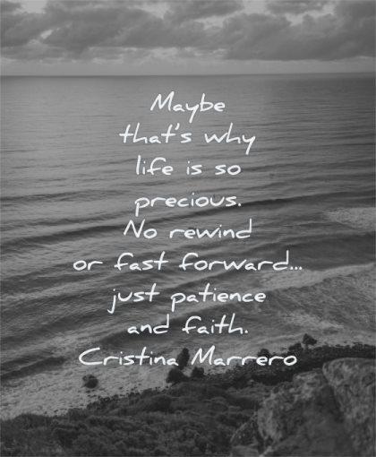patience quotes maybe why life precious rewind fast forward faith cristina marrero wisdom water sea sunset beach