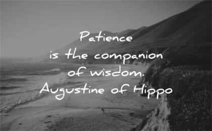 patience quotes companion wisdom augustine of hippo beach nature