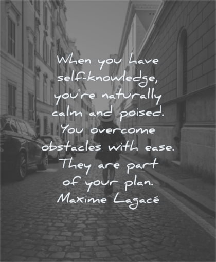 patience quotes self knowledge naturally calm poised overcome obstacles ease part plan maxime lagace wisdom street woman walking path
