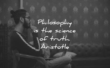 philosophy quotes science truth artistotle wisdom